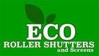 Eco Roller Shutters And Screens